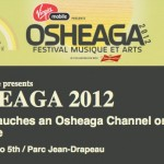 OSHEAGA 2012: GALAXIE LAUNCHES AN OSHEAGA CHANNEL